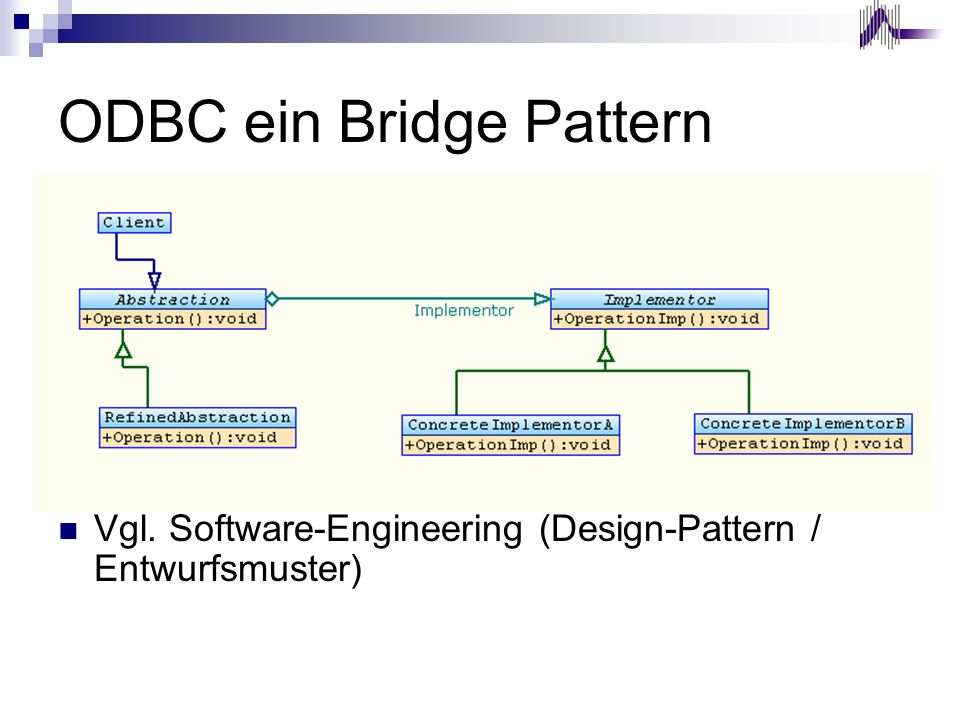 ODBC ein Bridge Pattern