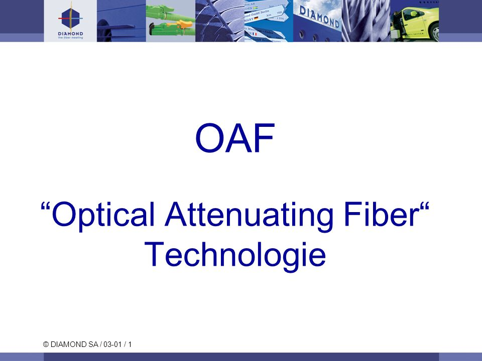 OAF Optical Attenuating Fiber Technologie