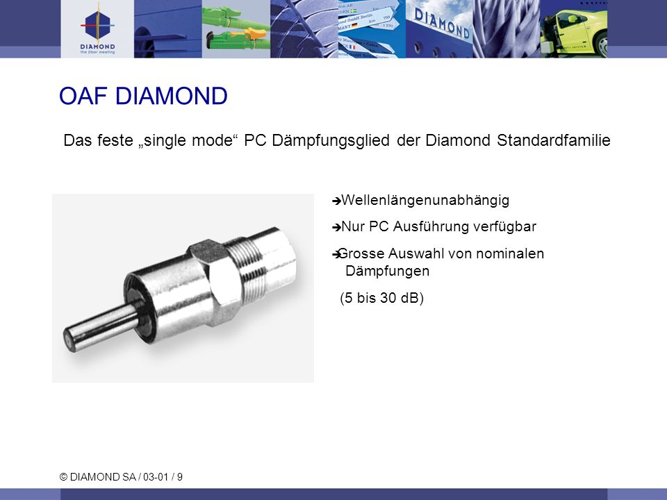 "OAF DIAMOND Das feste ""single mode PC Dämpfungsglied der Diamond Standardfamilie"