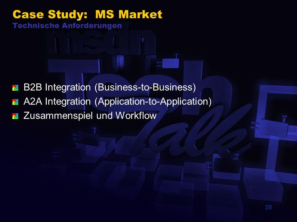 Case Study: MS Market Technische Anforderungen