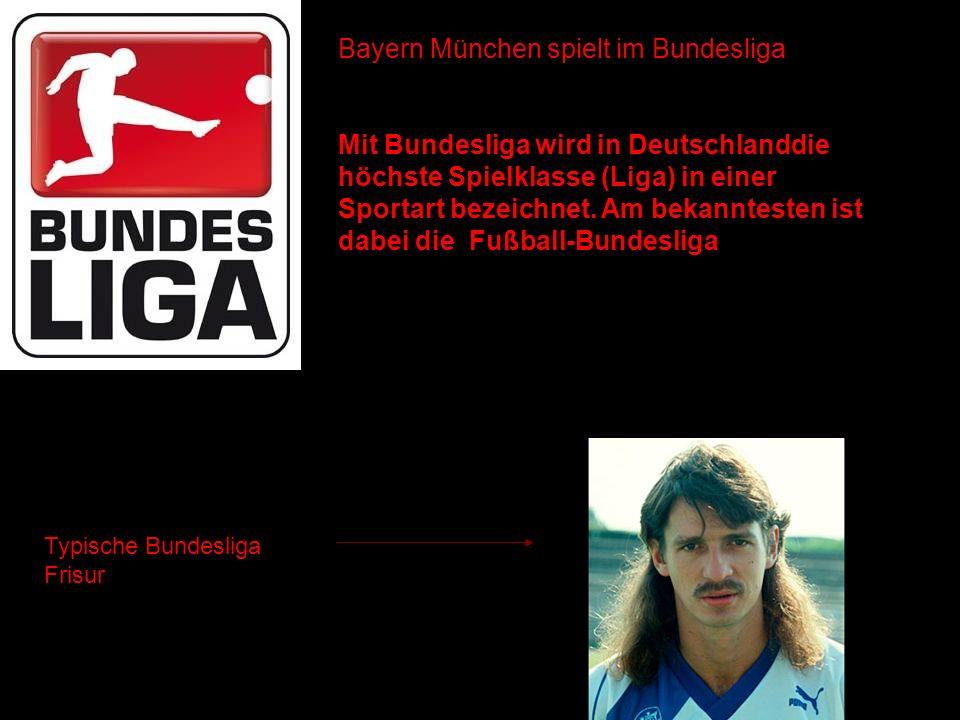 Bayern München spielt im Bundesliga