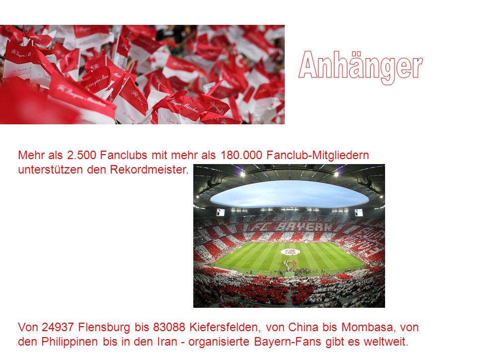Anhänger Mehr als 2.500 Fanclubs mit mehr als 180.000 Fanclub-Mitgliedern unterstützen den Rekordmeister.