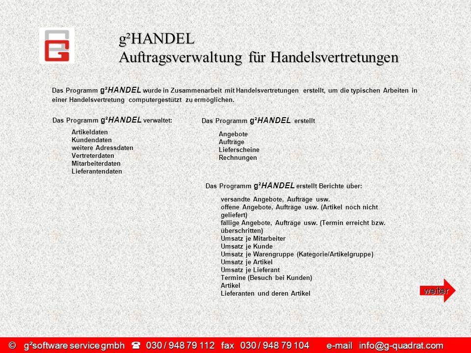 g²HANDEL Auftragsverwaltung für Handelsvertretungen