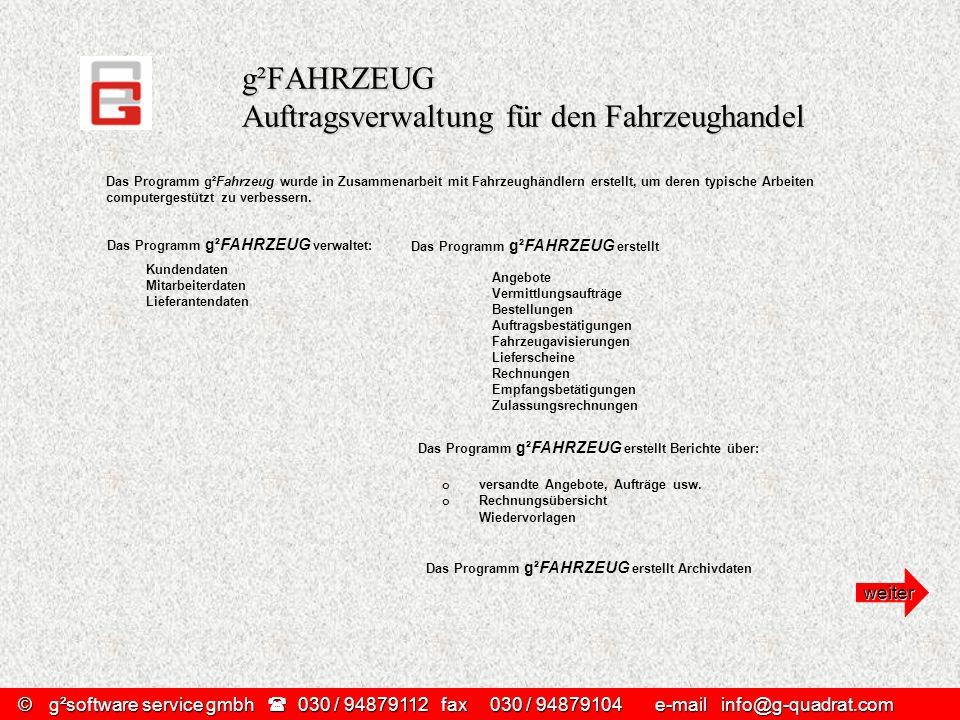 g²FAHRZEUG Auftragsverwaltung für den Fahrzeughandel