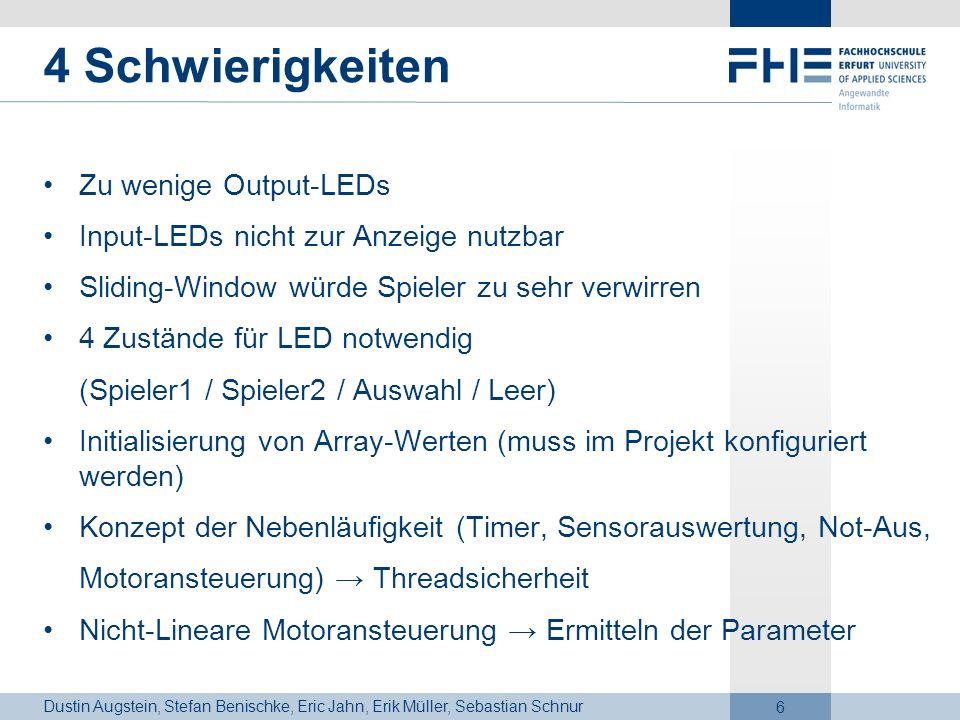 4 Schwierigkeiten Zu wenige Output-LEDs