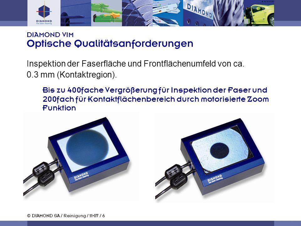 DIAMOND VIM Optische Qualitätsanforderungen
