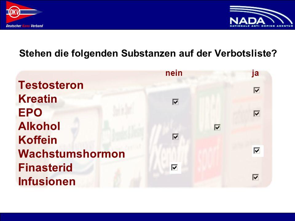 Stehen die folgenden Substanzen auf der Verbotsliste