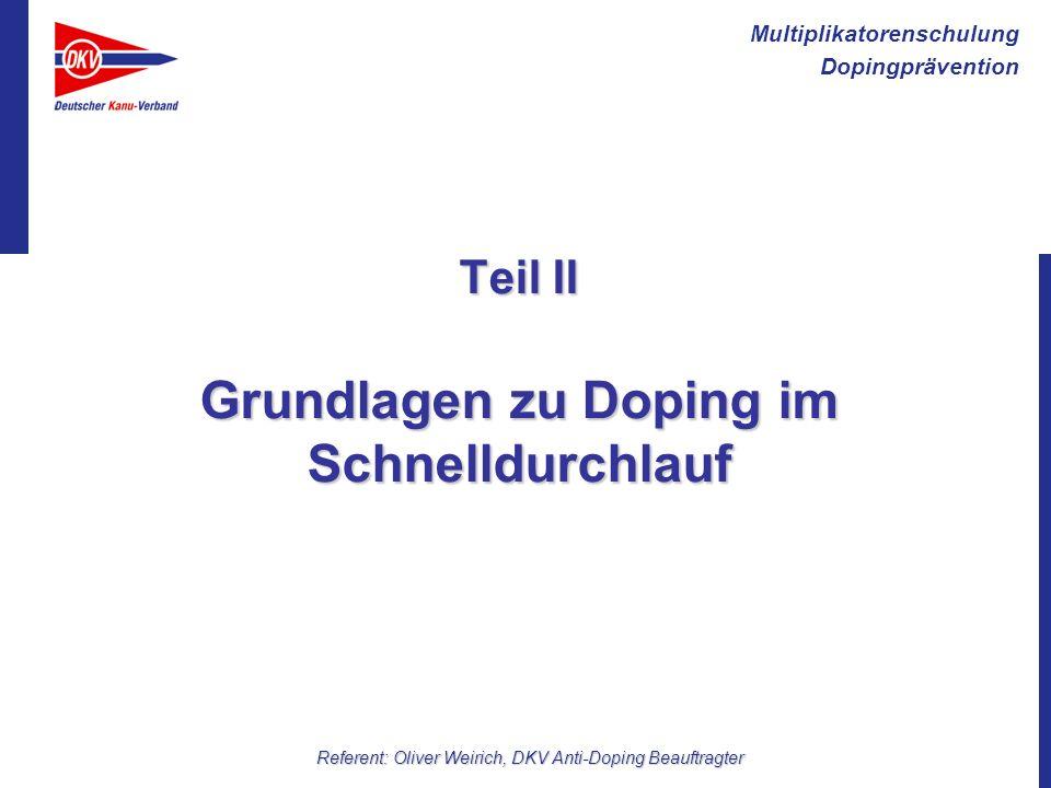 Teil II Grundlagen zu Doping im Schnelldurchlauf
