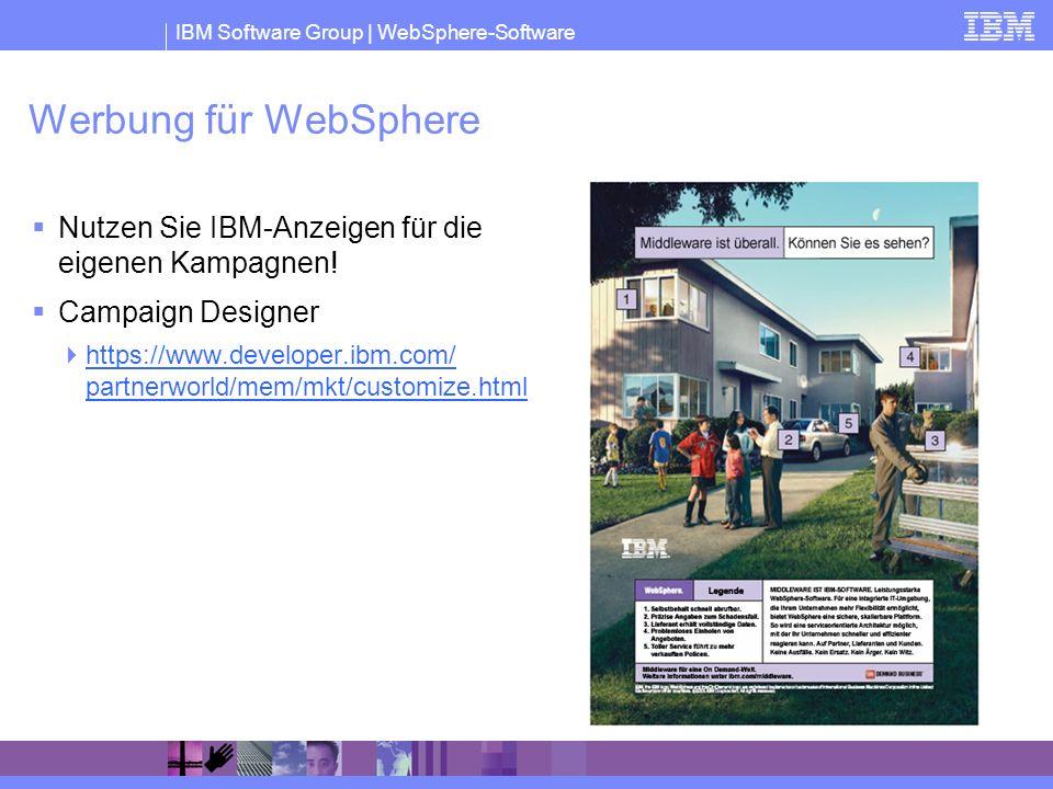 Werbung für WebSphere Nutzen Sie IBM-Anzeigen für die eigenen Kampagnen! Campaign Designer.