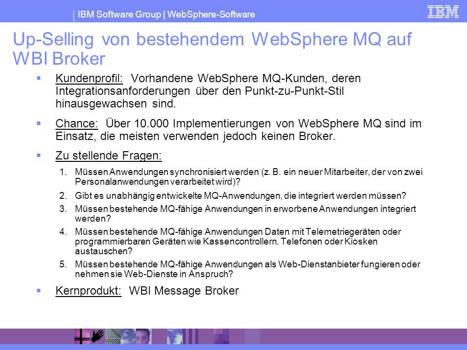 Up-Selling von bestehendem WebSphere MQ auf WBI Broker