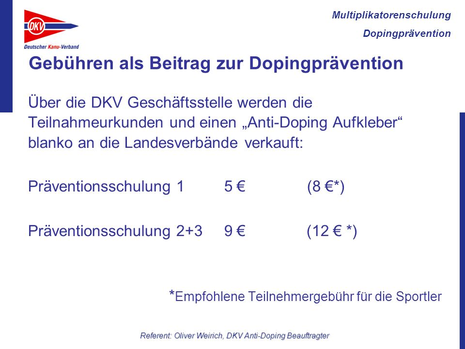 Gebühren als Beitrag zur Dopingprävention