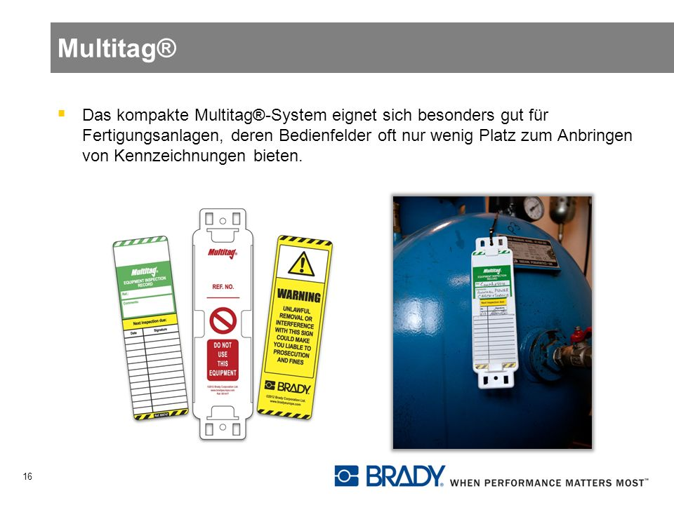 Multitag®