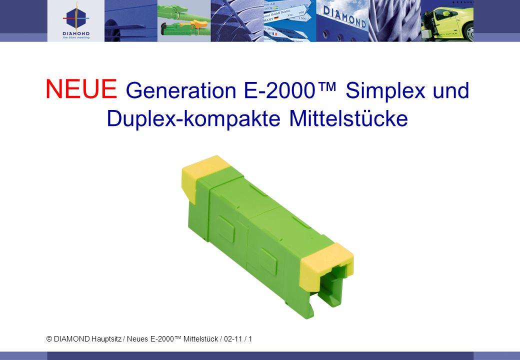 NEUE Generation E-2000™ Simplex und Duplex-kompakte Mittelstücke