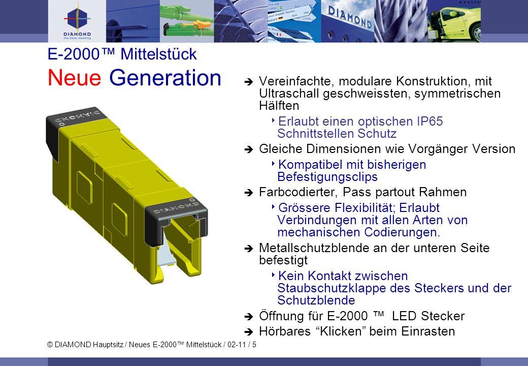 E-2000™ Mittelstück Neue Generation