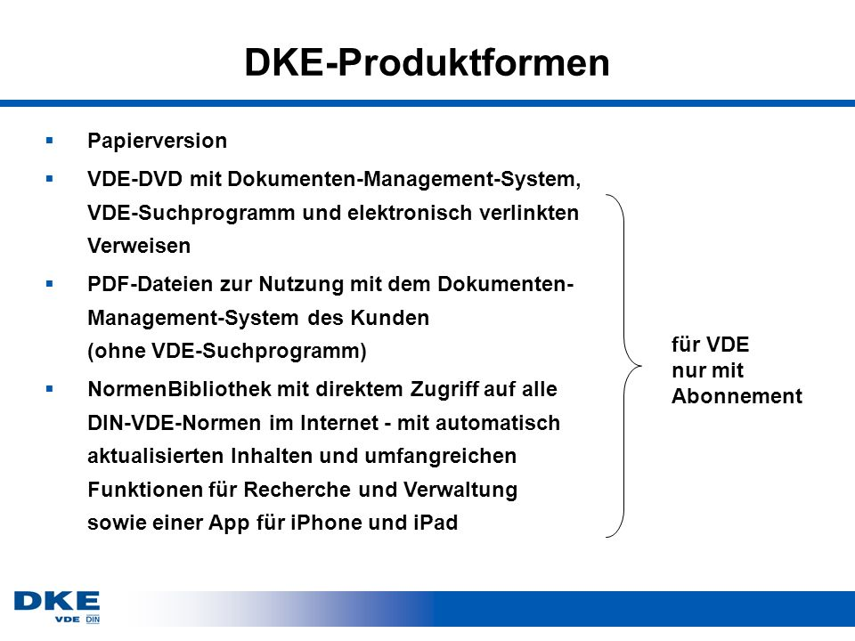 DKE-Produktformen Papierversion