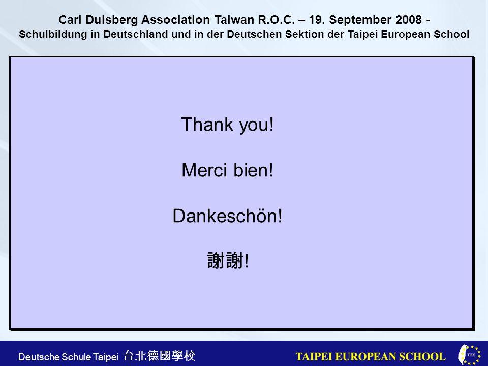 Thank you! Merci bien! Dankeschön! 謝謝!