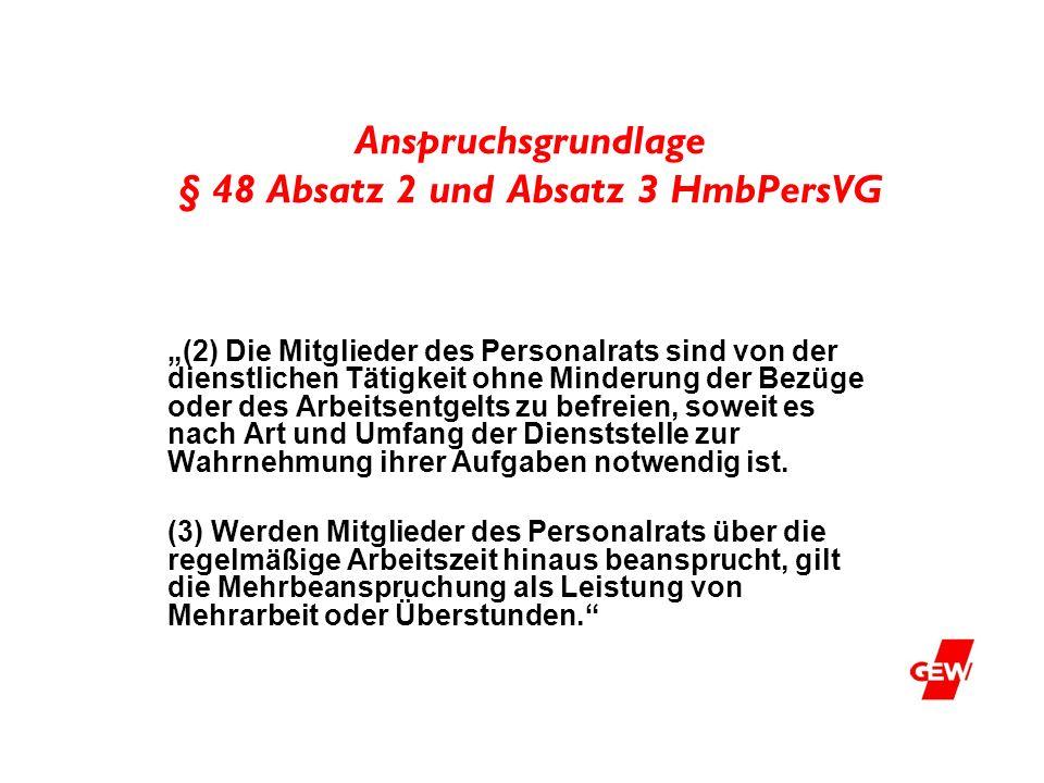 Anspruchsgrundlage § 48 Absatz 2 und Absatz 3 HmbPersVG