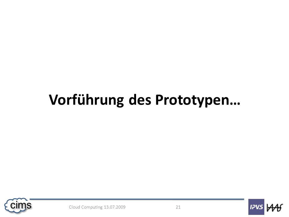 Vorführung des Prototypen…