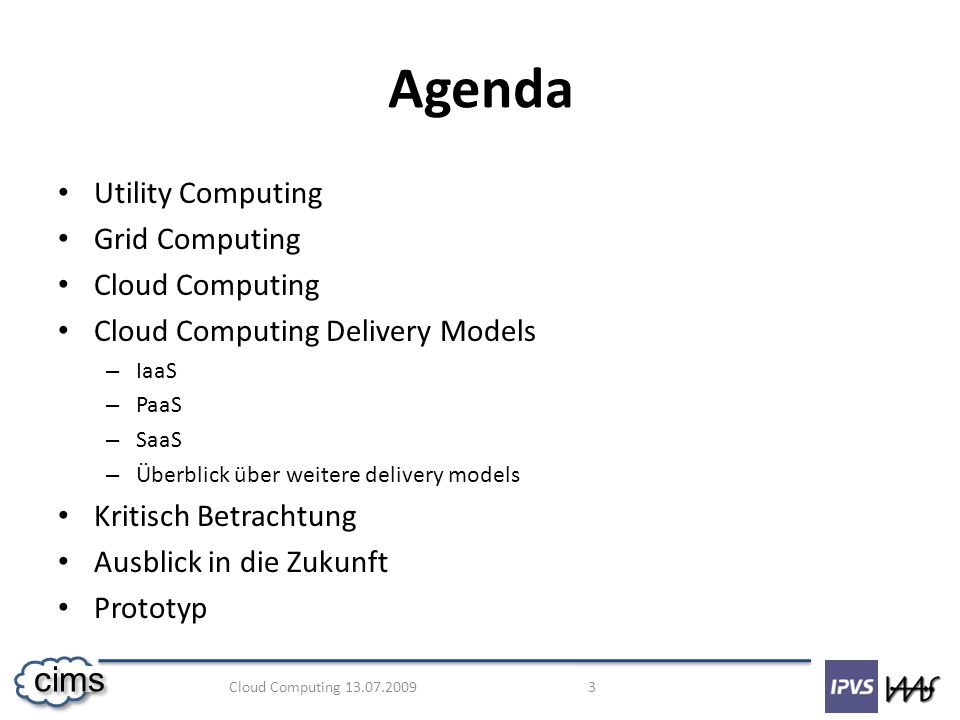 Agenda Utility Computing Grid Computing Cloud Computing