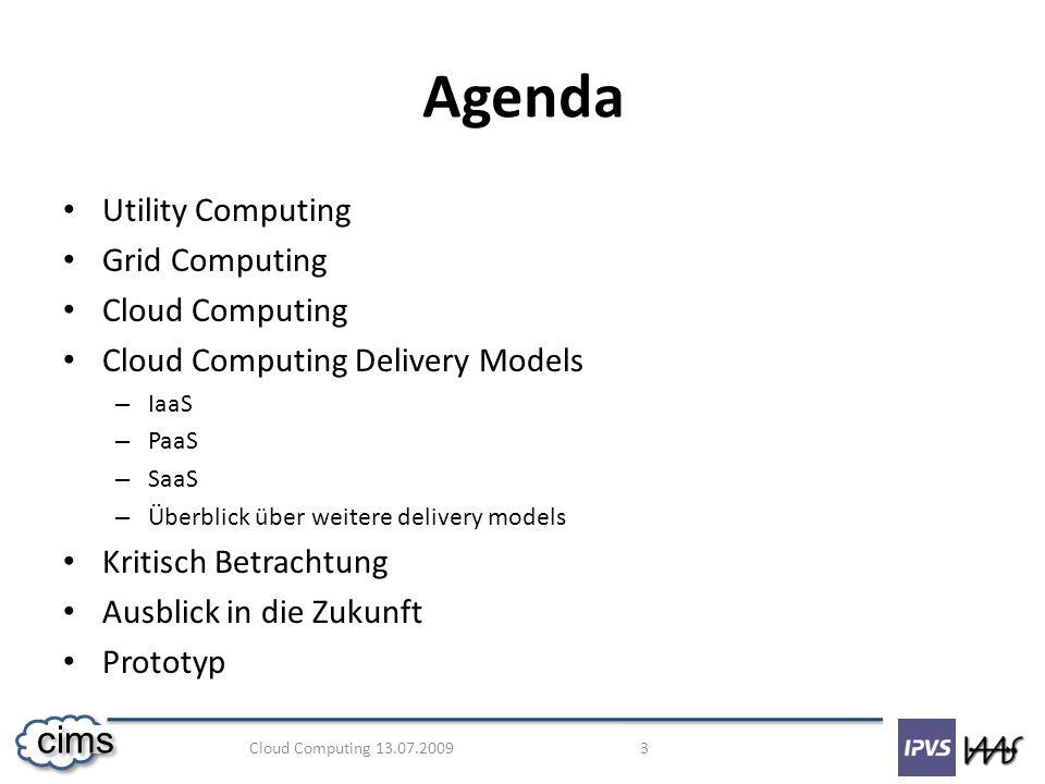 Agenda Utility Computing Grid Computing Cloud Computing