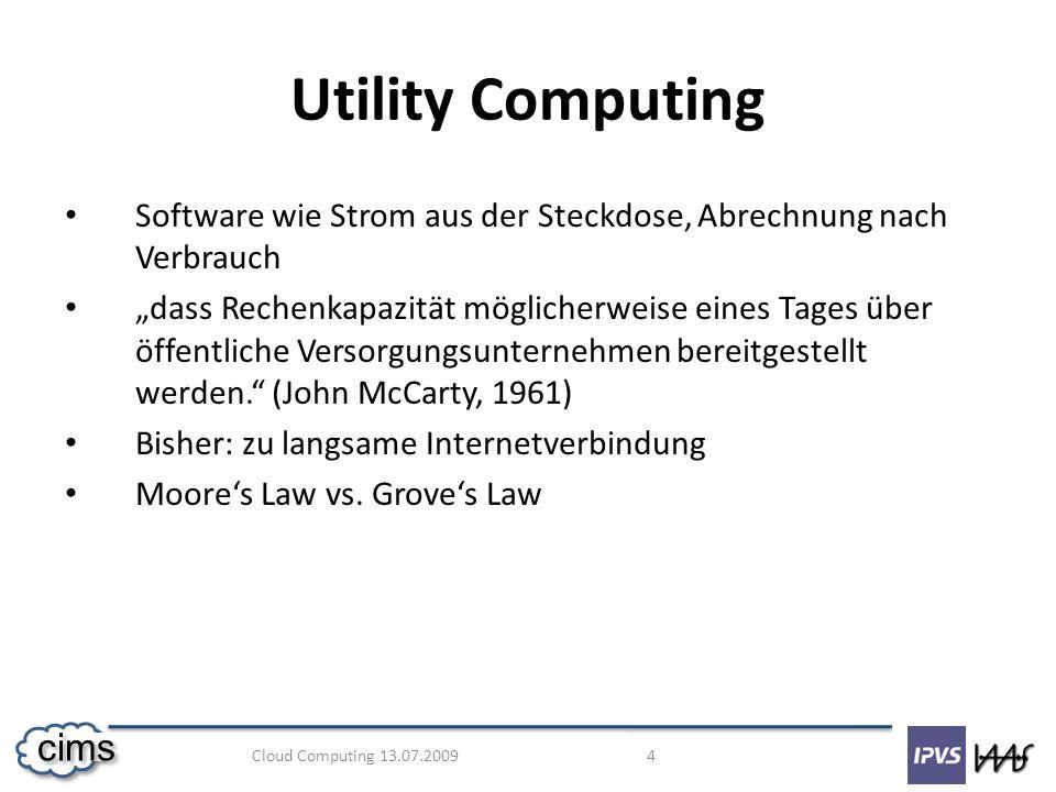 Utility Computing Software wie Strom aus der Steckdose, Abrechnung nach Verbrauch.
