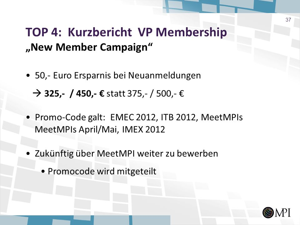"TOP 4: Kurzbericht VP Membership ""New Member Campaign"
