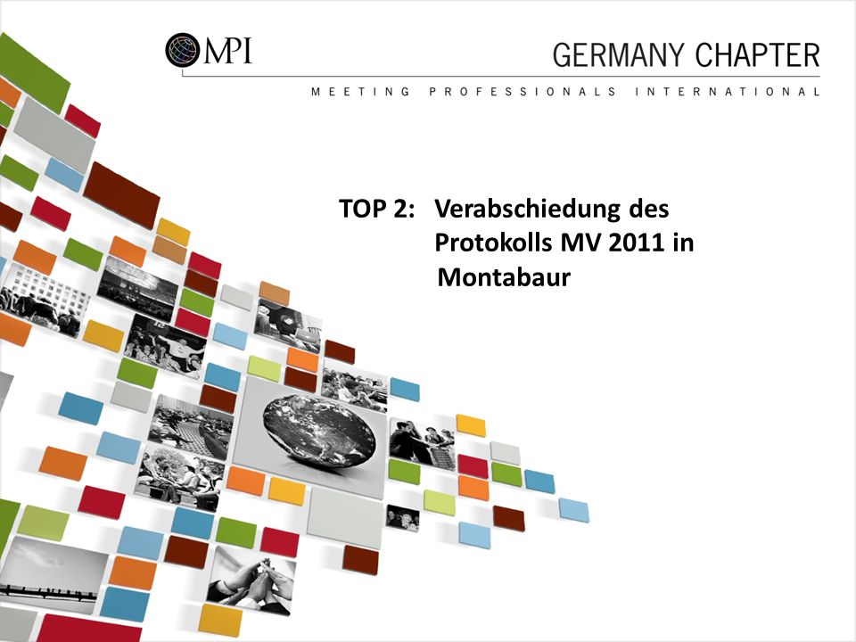 TOP 2: Verabschiedung des Protokolls MV 2011 in Montabaur