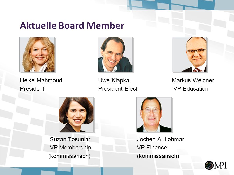 Aktuelle Board Member Heike Mahmoud Uwe Klapka Markus Weidner