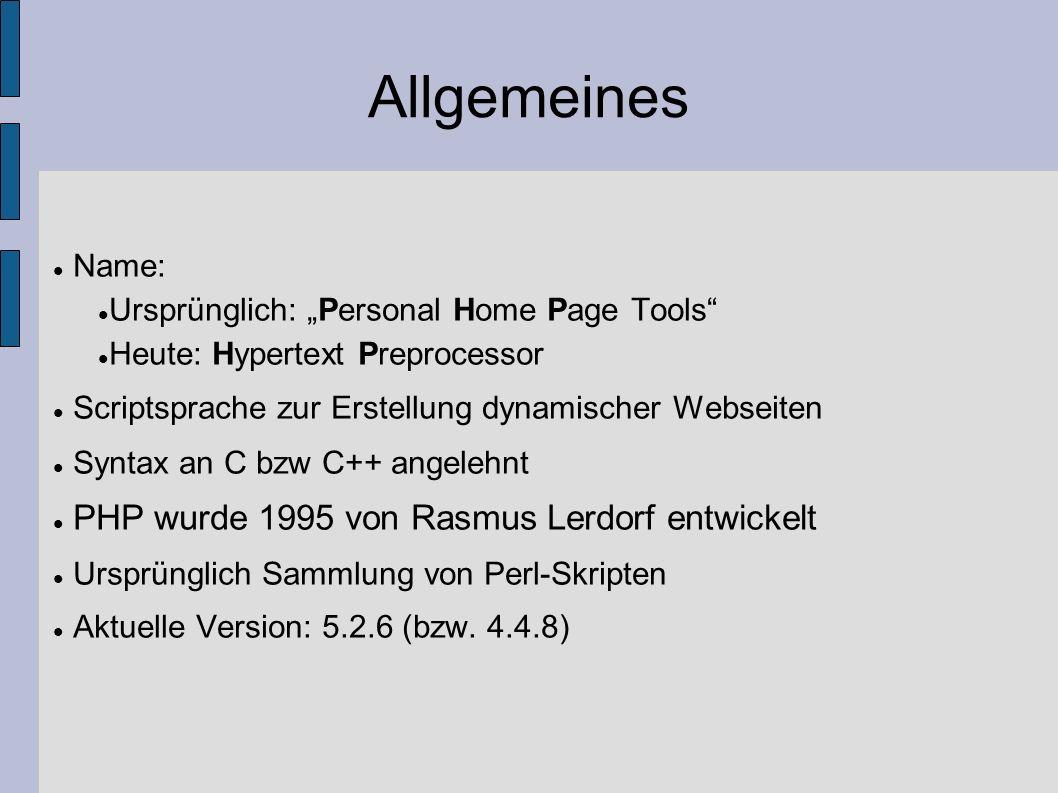 "Allgemeines Name: Ursprünglich: ""Personal Home Page Tools"