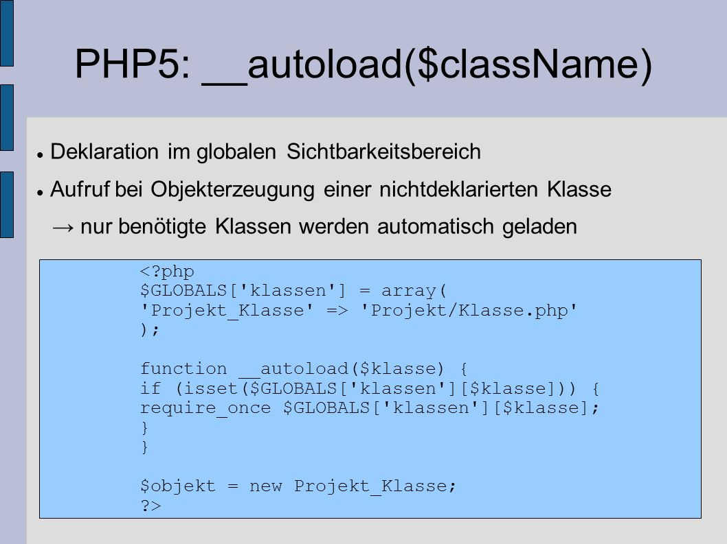 PHP5: __autoload($className)‏