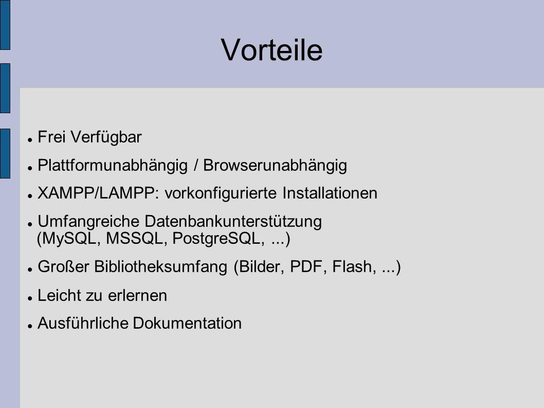 Vorteile Frei Verfügbar Plattformunabhängig / Browserunabhängig