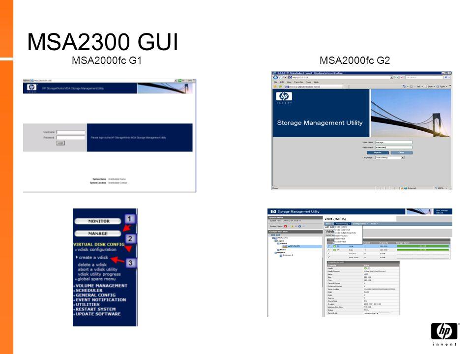 MSA2300 GUI MSA2000fc G1 MSA2000fc G2