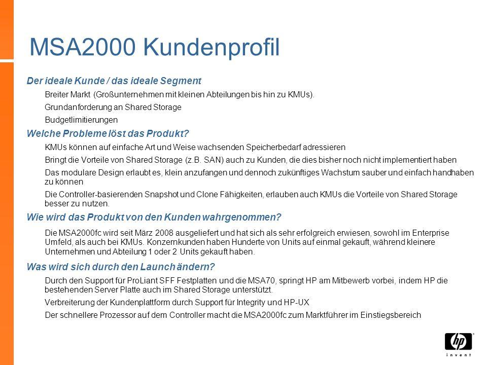 MSA2000 Kundenprofil Der ideale Kunde / das ideale Segment
