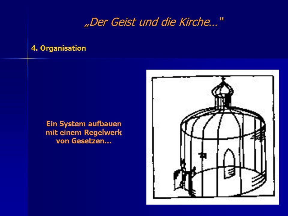 """""""Der Geist und die Kirche…"""