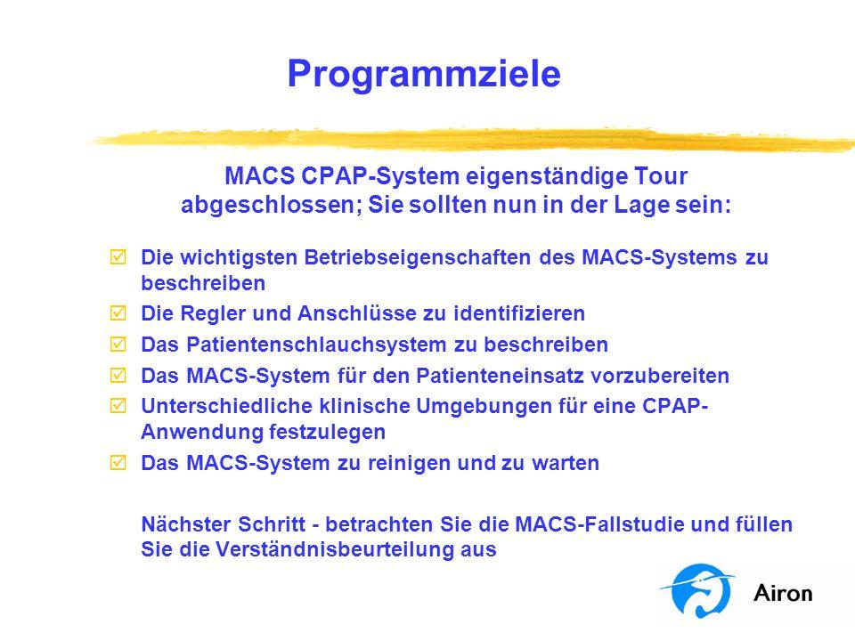 Programmziele MACS CPAP-System eigenständige Tour