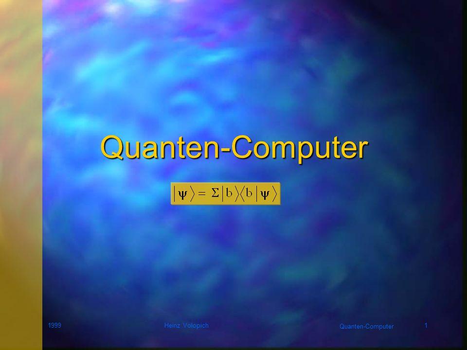 Quanten-Computer 1999 Heinz Volopich
