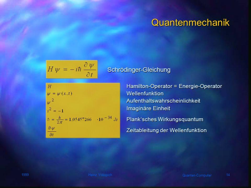 Quantenmechanik Schrödinger-Gleichung