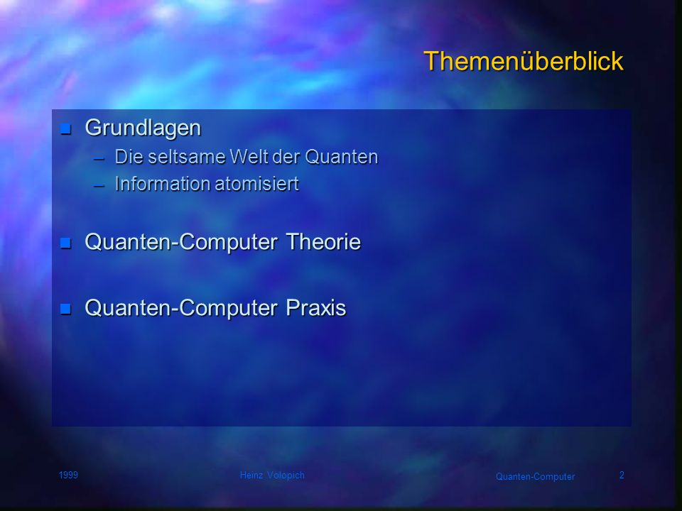 Themenüberblick Grundlagen Quanten-Computer Theorie