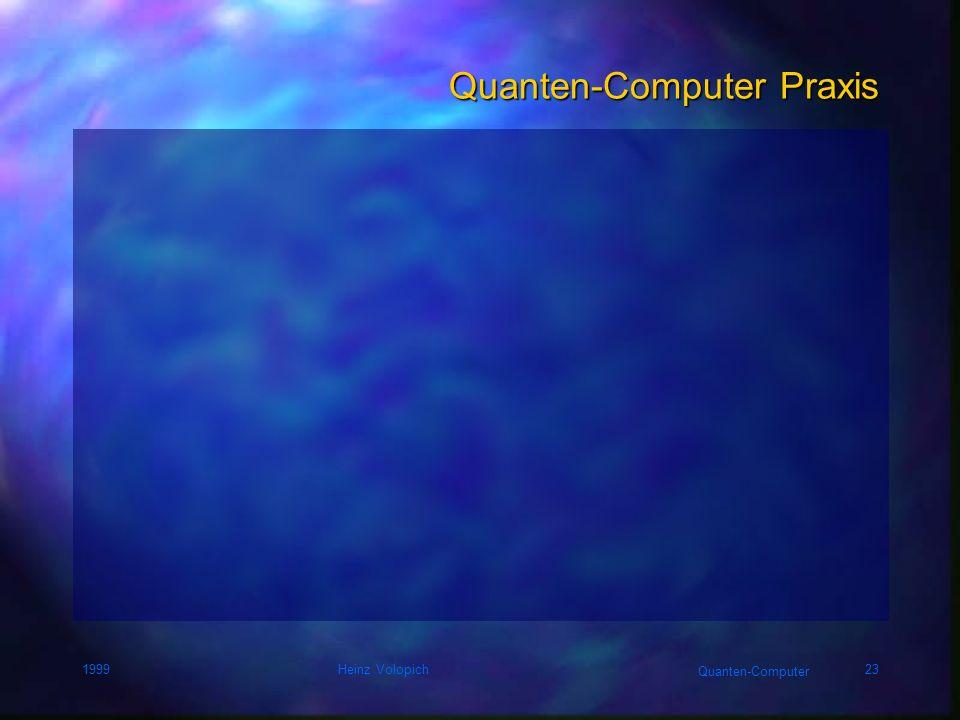 Quanten-Computer Praxis