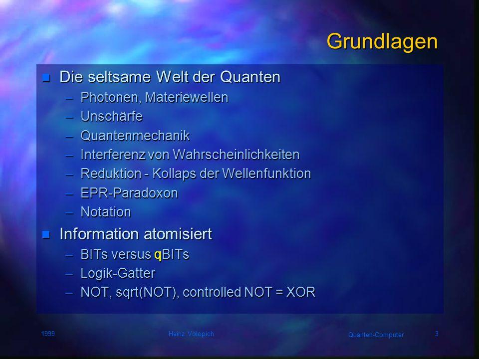 Grundlagen Die seltsame Welt der Quanten Information atomisiert