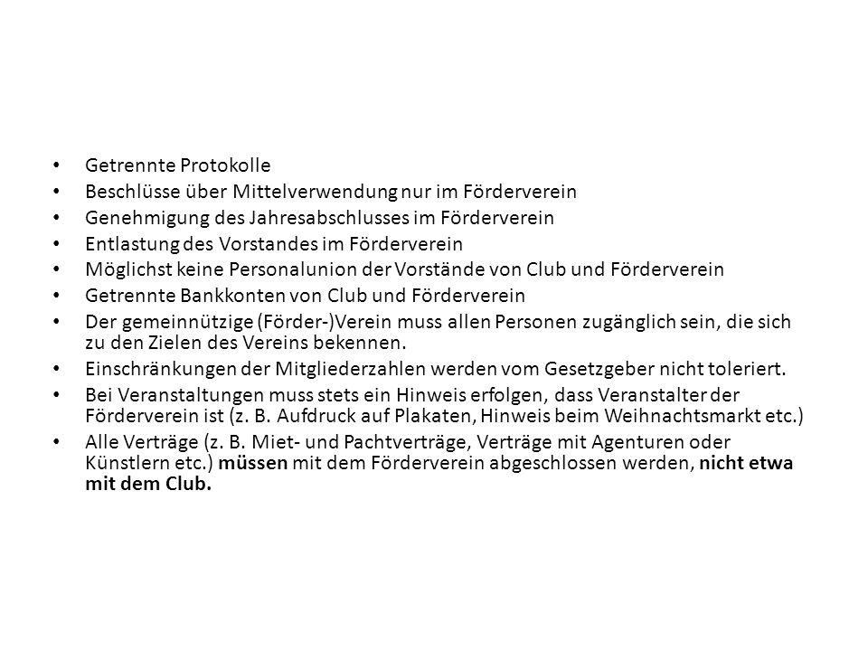 Getrennte ProtokolleBeschlüsse über Mittelverwendung nur im Förderverein. Genehmigung des Jahresabschlusses im Förderverein.