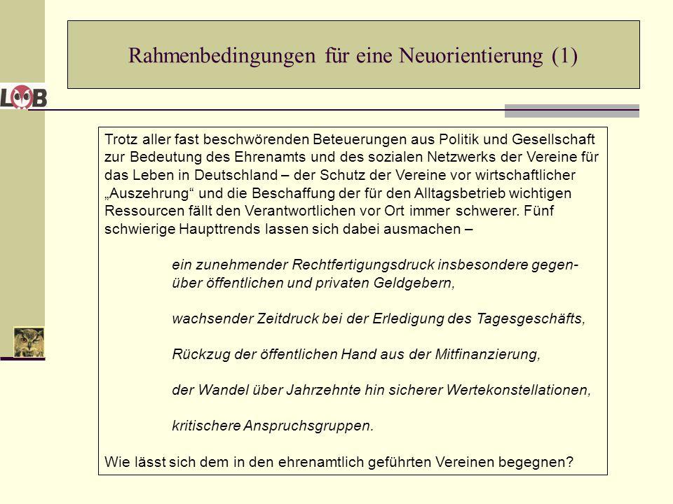 Rahmenbedingungen für eine Neuorientierung (1)