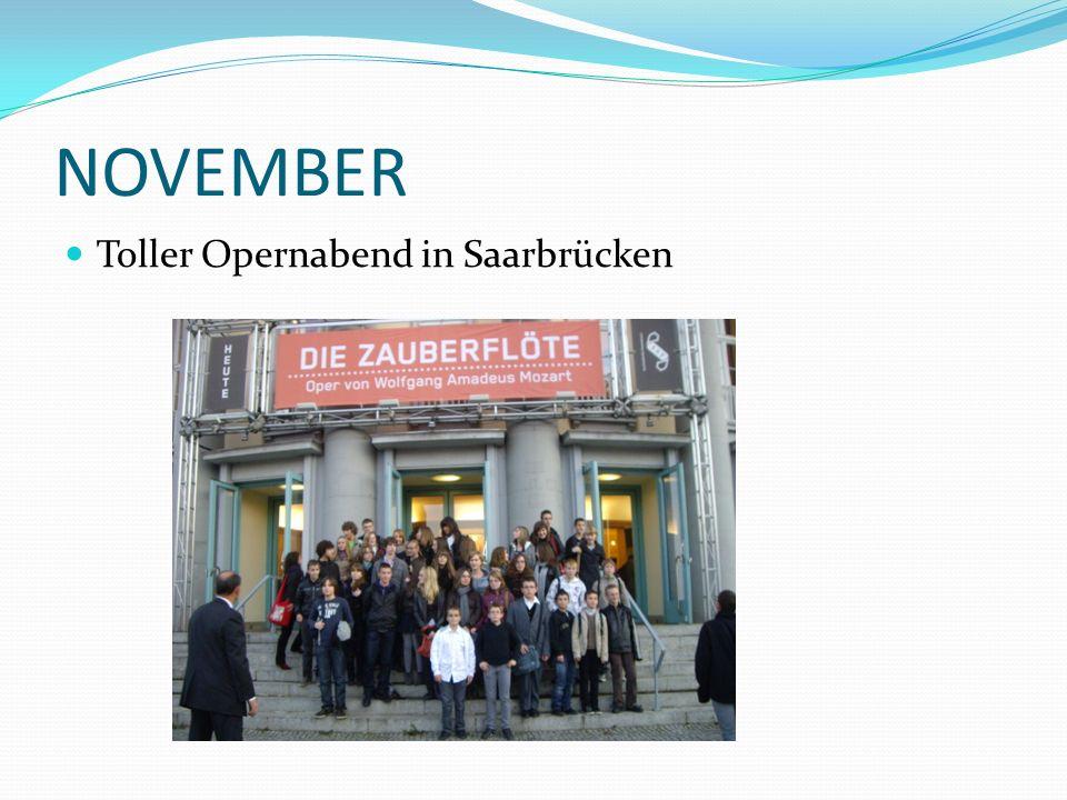 NOVEMBER Toller Opernabend in Saarbrücken
