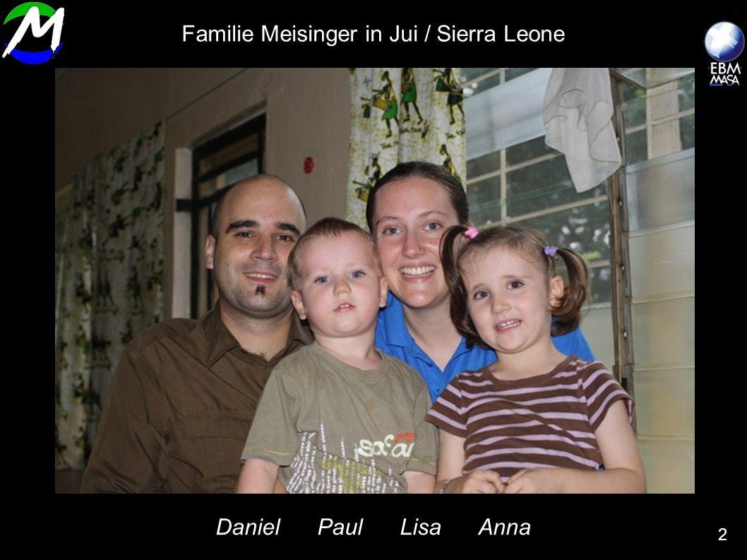 Familie Meisinger in Jui / Sierra Leone