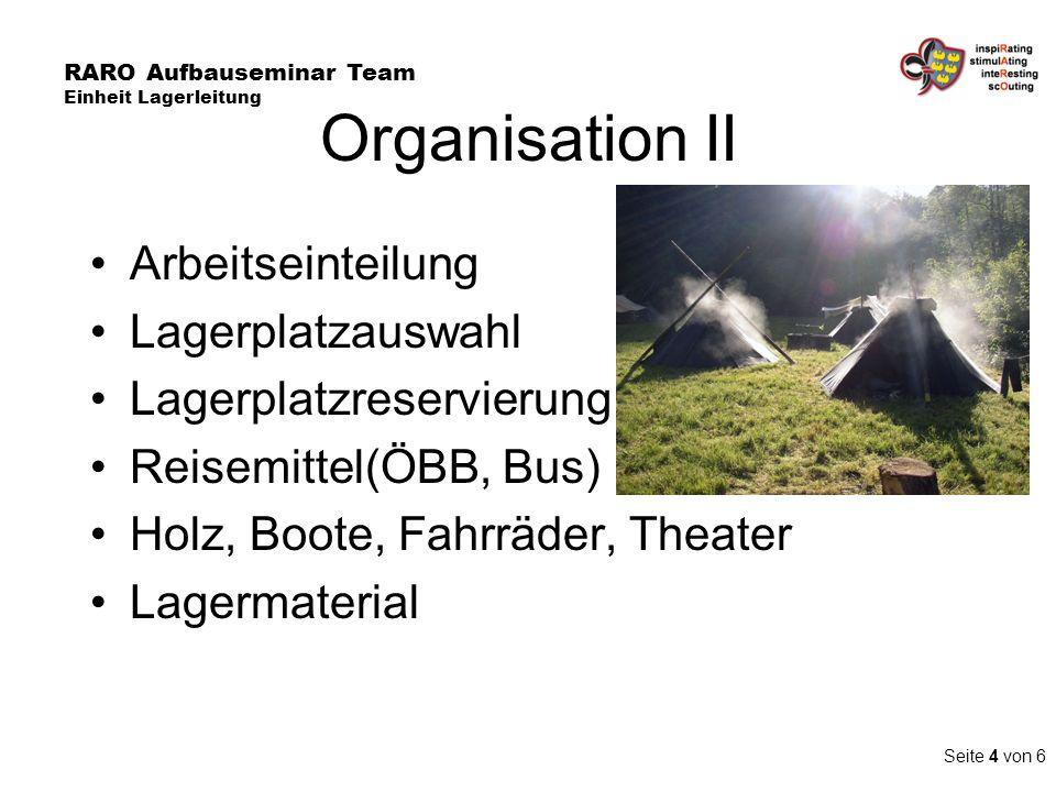 Organisation II Arbeitseinteilung Lagerplatzauswahl