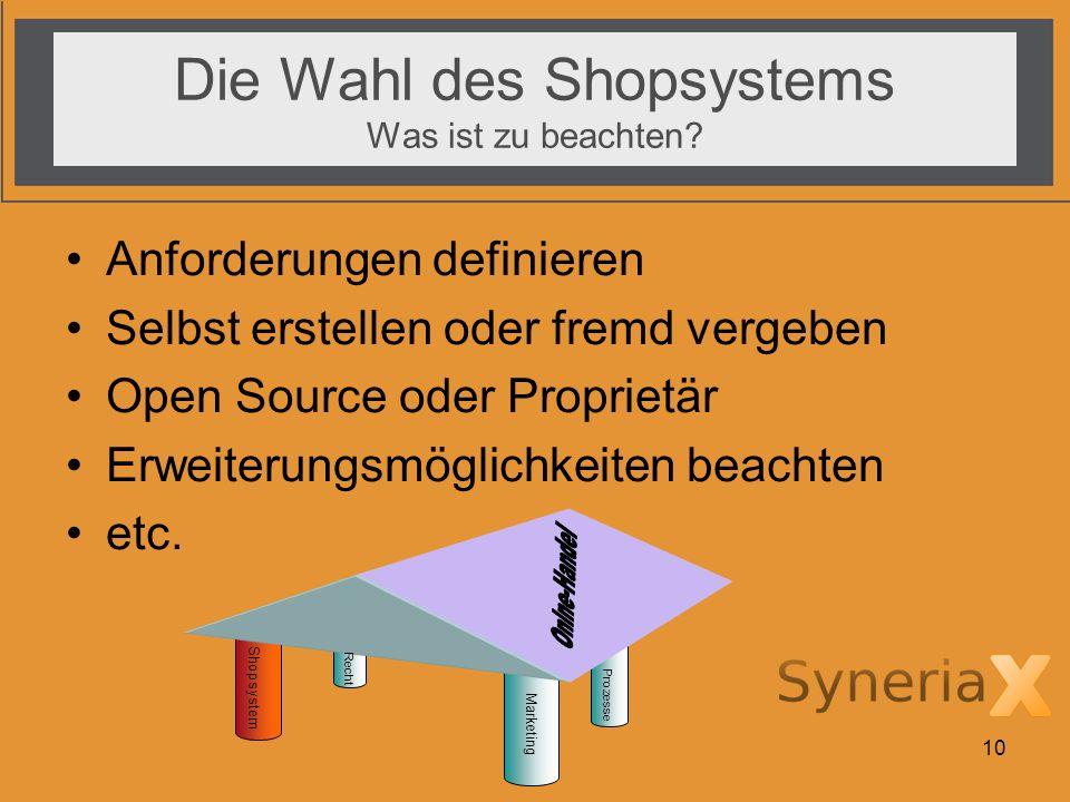 Die Wahl des Shopsystems Was ist zu beachten