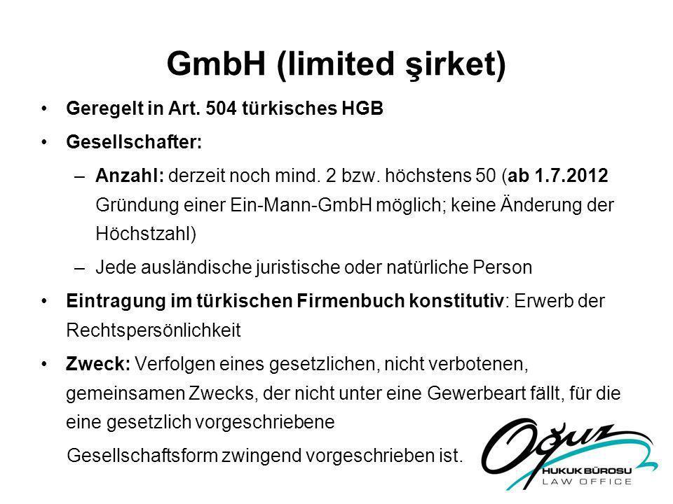 GmbH (limited şirket) Geregelt in Art. 504 türkisches HGB