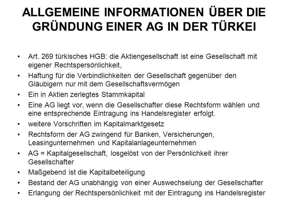 ALLGEMEINE INFORMATIONEN ÜBER DIE GRÜNDUNG EINER AG IN DER TÜRKEI