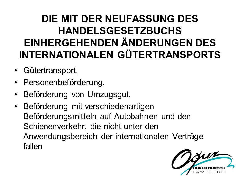 Die mit der Neufassung des Handelsgesetzbuchs einhergehenden Änderungen des internationalen Gütertransports