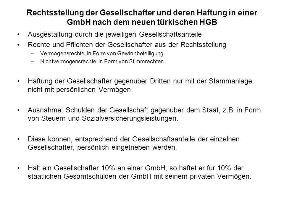 Rechtsstellung der Gesellschafter und deren Haftung in einer GmbH nach dem neuen türkischen HGB